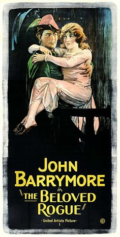 Theatrical poster for the 1927 silent film The Beloved Rogue starring John Barrymore.