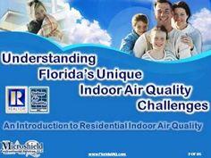 #IAQS Indoor Air Quality in Florida's Homes,  John Lapotaire, CIEC, Microshield IAQ