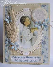 Papiery (prócz kremowo-złotego kartonu ) drukowane z  nitwitcollections . Dziękuję serdecznie za wszystkie sł... First Holy Communion Cake, First Communion Cards, Holy Communion Invitations, Première Communion, Communion Favors, Wedding Book, Wedding Cards, Handmade Crafts, Diy And Crafts