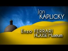 ▶ Jan KAPLICKY - Enzo FERRARI HOUSE Museum - YouTube