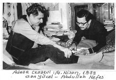 Can Yücel - Abdullah Nefes  Adana Cezaevi, 14 Nisan 1973