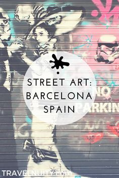 Barcelona is hands down the best city in Spain for street art, and the hip district of Gràcia is where most of these brightly coloured works can be found.