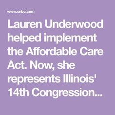 Lauren Underwood helped implement the Affordable Care Act. Now, she represents Illinois' Congressional District. African American News, Young Black, Illinois, Black Women, Acting, Dark Skinned Women