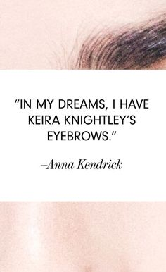 Actors, Musicians, and Celebrities On Their Eyebrows Eyebrow Quotes, Lash Quotes, Bad Eyebrows, Arch Brows, Waxing Poetic, Bold Brows, Words Of Wisdom Quotes, Best Eyebrow Products, Shiny Hair