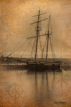 Marj Dubeau Photography:The HMS Tecumseth, docked at Discovery Harbour Historical Park in Penetanguishene. Overlayed with charts, a compass, and a wheel. Photography Gifts, Georgian, Compass, The Locals, Sailing Ships, Discovery, Charts, Boat, Black And White