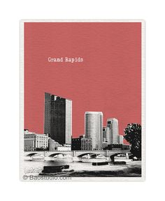 Grand Rapids  Skyline Art Print Michigan - World Traveler Series Pop Art Skyline Poster - Available in 56 Colors - UMI027