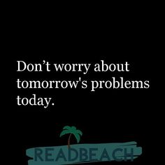 Hugot Lines in English - Don't worry about tomorrow's problems today. Drive Motivation, Need Motivation, Funny Hugot Lines, Smile Captions For Instagram, Crush Quotes, Life Quotes, Hugot Lines English, Hugot Quotes, Great Motivational Quotes