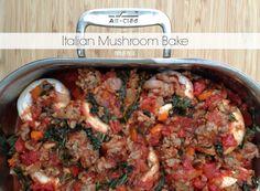 Paleo Italian Mushroom Bake on www.PopularPaleo.com   Easy dinner idea that's totally grain, gluten and dairy free!