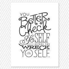 Check yo self