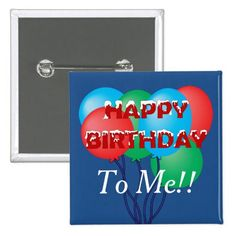 Happy Birthday To Me Pinback Button - $3.85 - Happy Birthday To Me Pinback Button - by #RGebbiePhoto @ #zazzle - #Birthday #Happy #Celebration - Happy Birthday to Me!! Wear it on your special day, or any time you need a special pick-me-up! Red letters spelling Happy Birthday with white frosting splattered on top. A bunched set of balloons in the background.