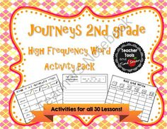 Journeys 2nd Grade High Frequency Words Activity Pack for all 30 Lessons from Teacher Tools and Time Savers on TeachersNotebook.com -  (153 pages)  - Students learn all sight words for 2nd Grade Journeys Reading through these fun games, including a cute dice game and much more!  Perfect activities for literacy / reading centers.