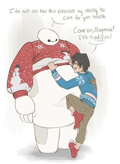 SO CUTE THIS IS TOTALLY ME BAYMAX SAYS I DO NOT SEE HOW THIS AFFECTS YOUR HEALTH PROBLEM AND HIRO SAYS COME ON BAYMAX ITS THE HOLIDAY.