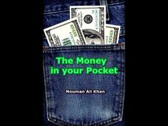 The Money Sit in your Pocket | NoumanAli Khan