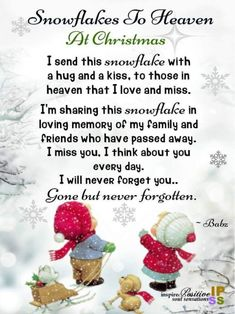 Snowflakes To Heaven At Christmas. Rest In Peace! Miss You Dad, Mom And Dad, Heaven Poems, Mom In Heaven Quotes, Missing Loved Ones, Missing Family, Missing Dad, Grief Poems, Remembering Dad
