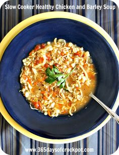365 Days of Slow Cooking: Recipe for Slow Cooker Healthy Chicken and Barley Soup