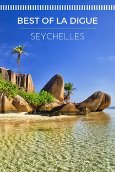 Find out how to experience the best of your honeymoon in La Digue, a small island in the Seychelles.