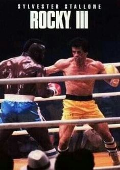 Rocky III poster, t-shirt, mouse pad Rocky Series, Rocky Film, Rocky 3, Rocky Sylvester Stallone, Stallone Rocky, Cinema Posters, Film Posters, Hollywood Star, Classic Hollywood