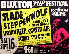 Buxton Pop Festival -72: Slade, Steppenwolf, Uriah Heep, Curved Air, Family, Wishbone Ash.