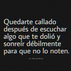 Sad Love Quotes, Life Quotes, Ex Amor, Words Can Hurt, Love Phrases, Spanish Quotes, Love You, Inspirational Quotes, Positivity