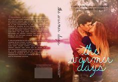 ~Original Premade~  The Warmer Days Paperback Version  Designed by Najla Qamber Designs Photo by Lindee Robinson Photography Models: Madison Wayne & Mark Grisa   For prices and to purchase: http://najlaqamberdesigns.com/premades.html