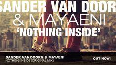 Sander van Doorn & Mayaeni - Nothing Inside