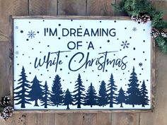 I'm Dreaming of a White Christmas Sign Christmas Feeling, Christmas Signs, Christmas Home, White Christmas, Christmas Decorations, Handmade Home Decor, Etsy Handmade, Mantle Headboard, Prayer Signs