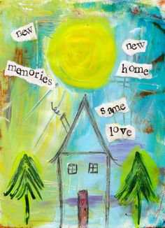 New Home New Memories 5x7 Blank Greeting Card by KathleenTennant, $5.00