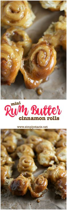 """Mini Rum Butter Cinnamon Rolls - You will LOVE these """"mini"""" bite sized treats! Picture sweet cinnamon rolls baked in a luscious rum butter sauce. Oh my."""