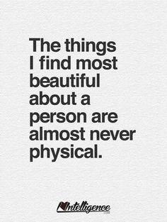 The things I find most Beautiful . . .