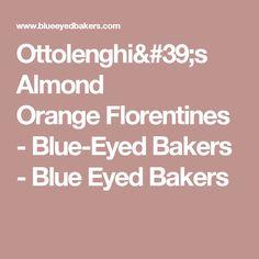 Ottolenghi's Almond OrangeFlorentines - Blue-Eyed Bakers - Blue Eyed Bakers