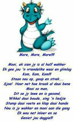 More Good Morning Wishes, Morning Messages, Morning Quotes, Afrikaanse Quotes, Goeie Nag, Goeie More, Special Quotes, Best Quotes, Qoutes