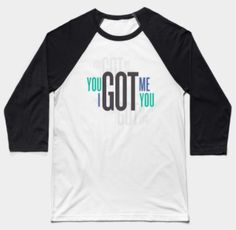 You Got Me I Got You, a true value of friendship and family thought of supporting each other. Baseball T Shirt Designs, True Value, I Got You, Thats Not My, Friendship, Tees, Shopping, Beautiful, Fashion