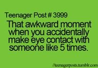 ha. usually its a guy. then they think ur flirting.