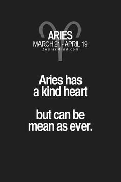 Aries hates it. Would prefer to live fully, in love, to grow and all those people not to be involved as they have their own lives too. Aries Zodiac Facts, Aries And Pisces, Aries Baby, Aries Love, Aries Astrology, Aries Quotes, Aries Horoscope, Zodiac Mind, My Zodiac Sign