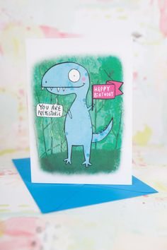 Happy Birthday - You are Prehistoric - Dinosaur Birthday card - Dinosaur card - Landmark birthday - Humour - Humor