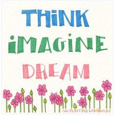 Text Design :: Think Imagine Dream :: Mariana Musa