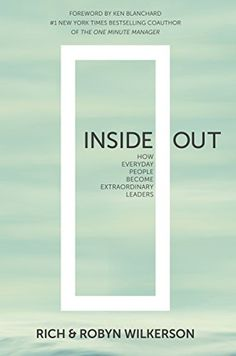 Inside Out: How Everyday People Become Extraordinary Leaders by Rich Wilkerson http://www.amazon.com/dp/B00XPYZPMG/ref=cm_sw_r_pi_dp_d0lSwb1CHCF3Y