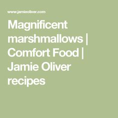 Magnificent marshmallows | Comfort Food | Jamie Oliver recipes