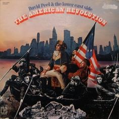 The American Revolution is the debut studio album and second overall album by David Peel and The Lower East Side, released in 1970 through Elektra Records. Lp Cover, Cover Art, David Peel, Lower East Side, Record Collection, American Revolution, Vinyl Records, Album Covers, Psychedelic