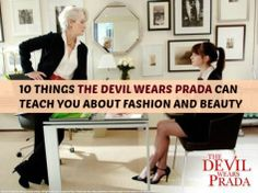 10 things the devil wears prada can teach you about fashion and style