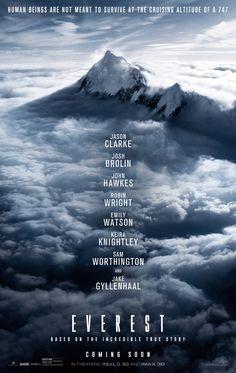 The first official trailer and poster have arrived for director Baltasar Kormákur's epic action adventure film, Everest, starring Jake Gyllenhaal and Jason Clarke. 2015 Movies, Top Movies, Great Movies, Movies To Watch, Movies Free, Family Movies, Jason Clarke, Emily Watson, Robin Wright