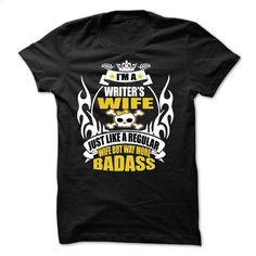 WRITERS WIFE T Shirt, Hoodie, Sweatshirts - customized shirts #style #clothing