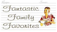 Fantastic Family Favorites
