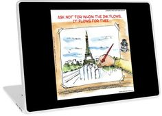 For Whom The Ink Flows #Laptop #Skins 2 benefit #paris #charliehebdo #jesuischarlie #technology @LTCartoons #redbubble