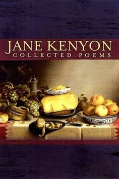 Jane Kenyon: Collected Poems