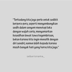 Pretending to be happy- Pura-pura bahagia Pretending to be happy - Pretending To Be Happy, Quotes Galau, Quotes Indonesia, Tumblr Photography, Oversized Shirt, Mood Quotes, Types Of Shirts, Qoutes, Words