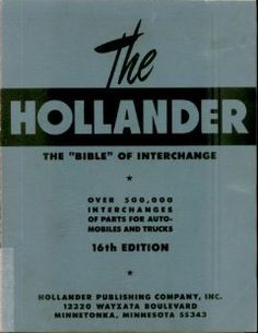 The Hollander The Bible Of Interchange Parts For Automobiles