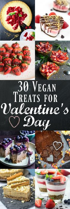 Surprise your loved ones with one of these 30 delicious vegan treats for Valentine's Day!