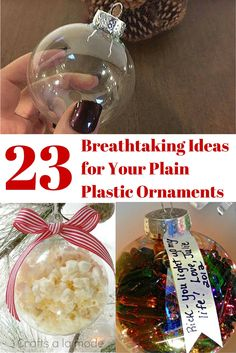 23 breathtaking ideas for dressing up plain plastic ornaments