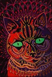 Louis Wain - Cat with green eyes... louis wain cats. Louis Wain was a professional, popular illustrator that developed adult-onset schizophrenia. His art mirrored his mind- this is one of his illustrations.